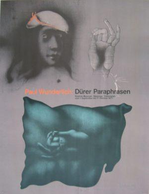 PAUL WUNDERLICH Paul Wunderlich: Durer Paraphrasen